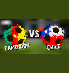 Banner football match cameroon vs chile vector