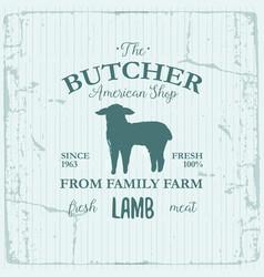 Butcher american shop label design with lamb farm vector