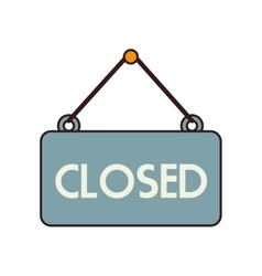 Closed sign hang isolated vector