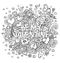 Cartoon hand drawn doodle be my valentine vector