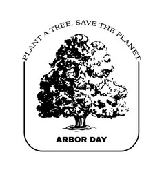 arbor day sign with oak tree vector image vector image