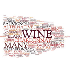 The joys of sauvignon blanc text background word vector