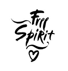 Free spirit lettering  Hand vector image