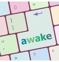 Awake word on keyboard key notebook computer vector