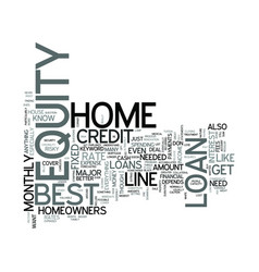 Z best home equity loans text word cloud concept vector