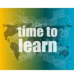 Touch screen with time to learn vector