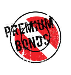 Premium bonds rubber stamp vector