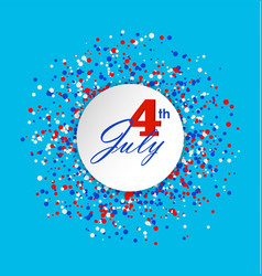 4th of july greeting card with circle made of vector