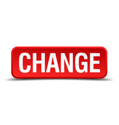 Change red 3d square button on white background vector