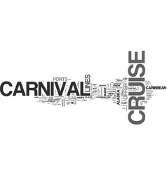 What can a carnival cruise offer the experienced vector