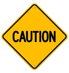 Caution yellow sign vector