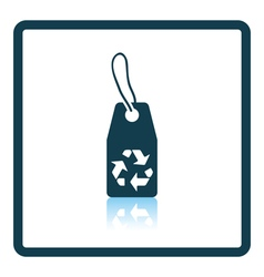 Tag with recycle sign icon vector