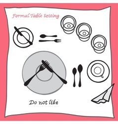 Do not like dining table setting proper vector
