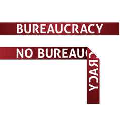 Bureaucracy and no bureaucracy vector