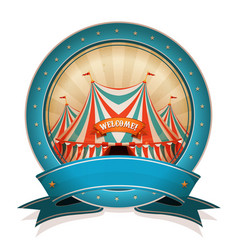 Vintage circus badge with ribbon and big top vector