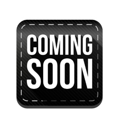 Coming soon button black vector image vector image
