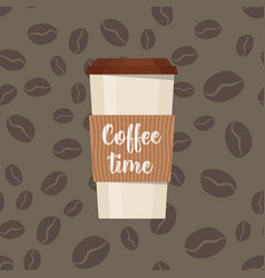 plastic cup with inscription coffee time vector image vector image