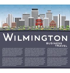 Wilmington Skyline with Gray Buildings vector image vector image