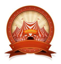 Vintage circus badge and ribbon with big top vector