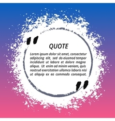 Round quote box from paint vector