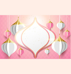 islamic and asian lantern decoration paper art vector image