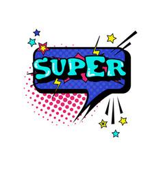Comic speech chat bubble pop art style super vector