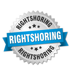 Rightshoring round isolated silver badge vector