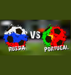 Banner football match russia vs portugal vector