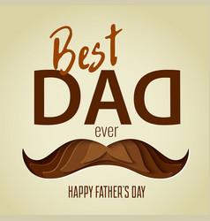 Best dad ever 3d paper cut hipster mustache design vector