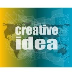 Creative idea words on digital screen business vector