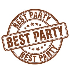 Best party brown grunge round vintage rubber stamp vector