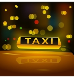 Glowing yellow taxi sign on the roof of the car in vector image