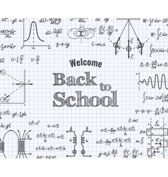 Welcome back to school with formula in notebook vector