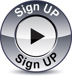 Sign up round button vector