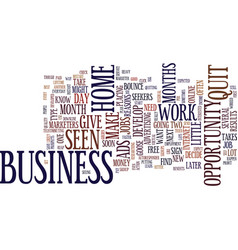 Give your home business months to develop text vector