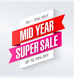 Mid year super sale special offer poster banner vector