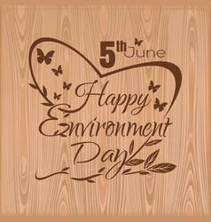 happy environment day 5 june typographic design vector image vector image