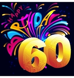 Fireworks Happy Birthday with a gold number 60 vector image