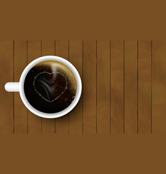 cup of coffee with heart on a wooden background vector image