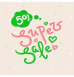 Super sale design with lettering in soft vector