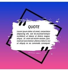 Square quote box painted vector