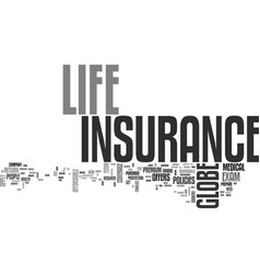 What can globe life insurance do for me text word vector