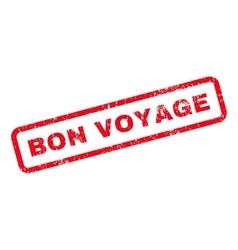 Bon voyage text rubber stamp vector