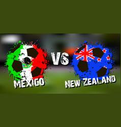 Banner football match mexico vs new zealand vector