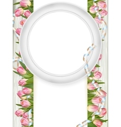 Tulips and blank white frame eps 10 vector