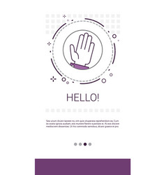 hello hand gesture greeting banner vector image