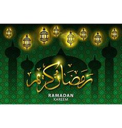 Ramadan greeting card on green background Ramadan vector image