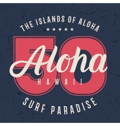 Aloha hawaii lettering typography t-shirt vector