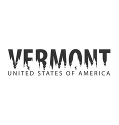 Vermont usa united states of america text or vector