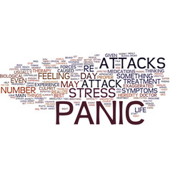 Are you free of panic attacks text background vector